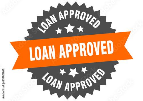 Fotografía  loan approved sign