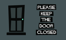 Please Keep The Door Closed Sign