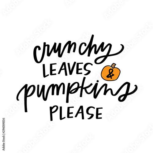 Stampa su Tela  Crunchy leaves & pumpkins please
