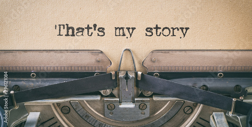 Fotografie, Obraz Text written with a vintage typewriter -  That's my story