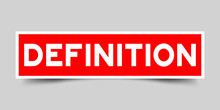 Label Sticker In Red Color Square Shape As Word Definition On White Background