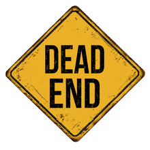 Dead End Vintage Rusty Metal S...