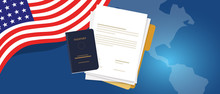 Visa Application Document Or Work Student Permit For US United States Of America. Passport And Paper Symbol Of Immigration Reform