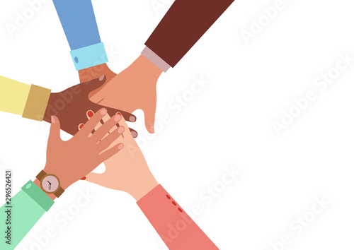 Hands of diverse group of people putting together. Concept of cooperation, unity, togetherness, partnership, agreement, teamwork, social community or movement. Flat style. Vector illustration.