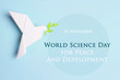 canvas print picture - World science day for peace and development concept.