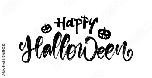 Photographie  Hand drawn lettering of Happy Halloween with pumpkins on white background