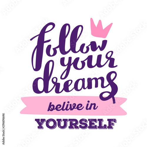 Papiers peints Positive Typography Vector motivational handwritten lettering with pink crown on white background.