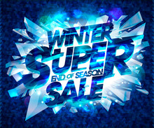 Winter Super Sale Poster Design With Broken Pieces Of Ice
