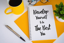 Notebook With Inspirational And Motivational Quote.