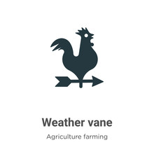 Weather Vane Vector Icon On White Background. Flat Vector Weather Vane Icon Symbol Sign From Modern Agriculture Farming And Gardening Collection For Mobile Concept And Web Apps Design.