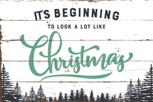 Beginning To Look Like Christmas Sign With Shiplap Design