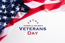 Happy Veterans Day. American F...