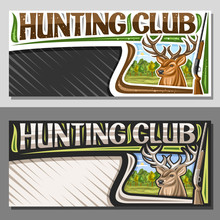 Vector Layouts For Hunting Club With Copy Space, Decorative Hunt Sign Board With Illustration Of White-tailed Deer Head On Fall Trees Background, Original Typeface For Words Hunting Club And Old Rifle