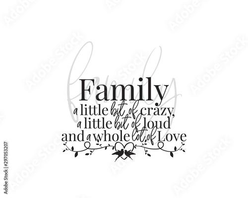 Valokuvatapetti Family wording design, vector