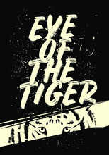 Eye Of The Tiger Tshirt Design Vector Illustration