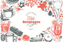 Winter Drinks Vector Design Template. Hand Drawn Engraved Style Mulled Wine, Hot Chocolate, Spices Illustrations. Vintage Christmas Background.