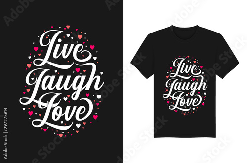 Live Laugh Love Quotes Typography T-Shirt Design Vector Template Wallpaper Mural