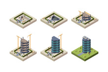 Stage Construction Isometric. High Modern Building Skyscraper Architecture Vector Techniques Pictures. Construction Process Skyscraper, Industry Project Stages Illutration