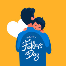 Dad Holding His Child Vector Flat Illustration With Hand Lettering Typography Text On His Back For Happy Father's Day Poster Background Template Design
