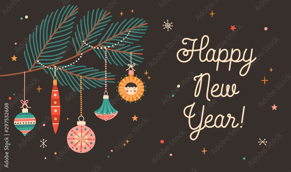 Fototapety, obrazy: Happy New Year greeting card flat vector template. Fir tree branch with hanging decorative retro baubles and calligraphy. Winter holiday printable banner design idea. Xmas creative postcard layout.