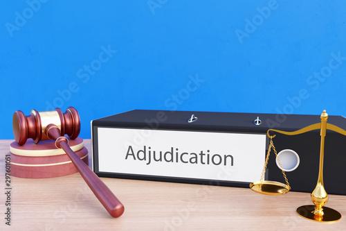 Valokuvatapetti Adjudication – Folder with labeling, gavel and libra – law, judgement, lawyer