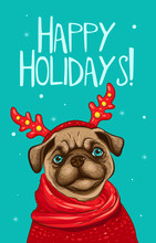 Portrait Dog Pug In A Reindeer Antlers, Red Scarf And Sweater. Cute Mops, Vector Illustration. Happy Holidays Greeting Card On Mint Color Background.