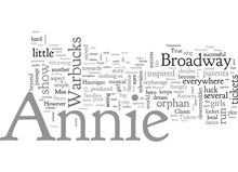 Annie Tickets A True Broadway Classic Returns