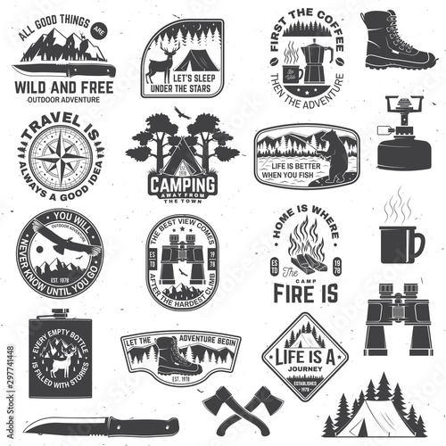 Set of outdoor adventure quotes symbol. Concept for shirt or logo, print, stamp or tee. Vintage design with hiking boots, binoculars, mountains, fishing bear, deer, tent and forest silhouette