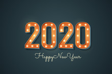 2020 Sign With Light Bulb. Hap...