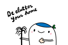 De Clutter Your Home Hand Draw...