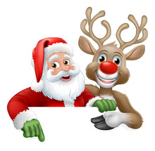 Santa Claus And Christmas Reindeer With Big Red Nose Cartoon Characters Peeking Over A Sign And Pointing At It