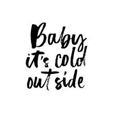 Baby Its Cold Outside Winter R...