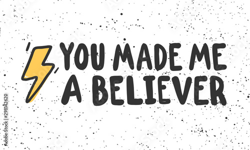 You made me a believer Canvas Print