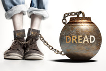 Dread Can Be A Big Weight And A Burden With Negative Influence - Dread Role And Impact Symbolized By A Heavy Prisoner's Weight Attached To A Person, 3d Illustration