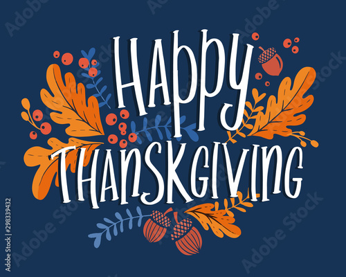 Fototapeta Happy thanksgiving day background with lettering and illustrations. obraz