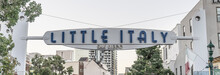 Little Italy Welcome Sign San ...