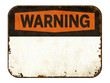 canvas print picture Empty vintage tin warning sign on a white background