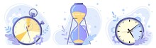 Clock, Hourglass And Stopwatch...