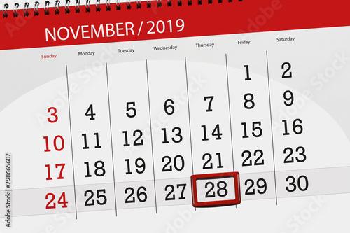Fototapeta  Calendar planner for the month november 2019, deadline day, 28, thursday