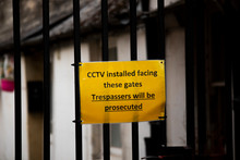 CCTV Installed Facing These Gates Trespassers Will Be Prosecuted Warning Sign On Gate