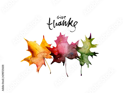 Happy thanksgiving text with watercolor autumn leaves and branches isolated on white background. Autumn illustration for greeting cards, invitations, blogs, posters, quote and decorations.
