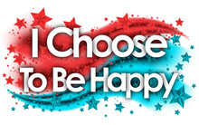 I Choose To Be Happy Word In Stars Colored Background
