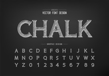 Chalk Font And Alphabet Vector, Hand Draw Idea Typeface Letter And Number Design