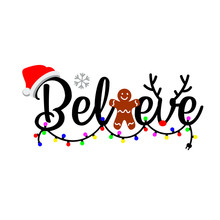 Believe Vector Files. Holidays...