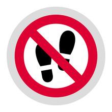 No Step Here Forbidden Sign, Modern Round Sticker