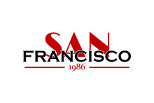 San Francisco -  Vector Illustration Design For Banner, T-shirt Graphics, Fashion Prints, Slogan Tees, Stickers, Cards, Poster, Emblem And Other Creative Uses