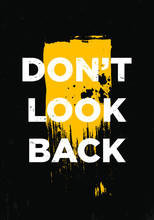 Do Not Look Back Motivational Quotes Tshirt Vector Design