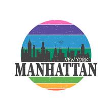 Vintage T-shirt Sticker Emblem Design. Manhattan New York City And Manhattan And Skyline