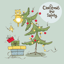 Christmas Pet Safety. Vector Illustration, Poster, Flyer, Funny Cat Climbed Onto The Top And Hung
