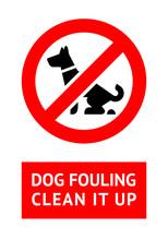 No Dog Fouling Sign, Modern Trendy Label For City